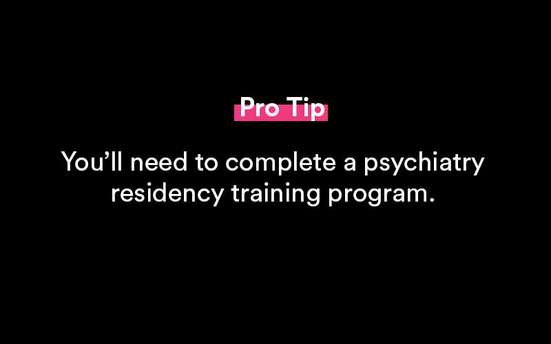 how to become a psychiatrist