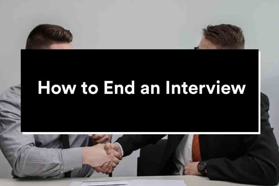 how to end an interview