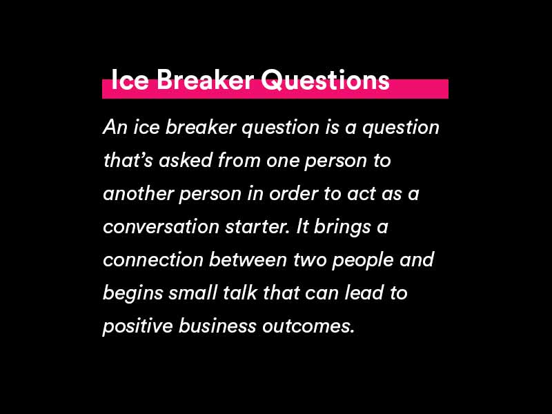 what is an ice breaker question and how to use it