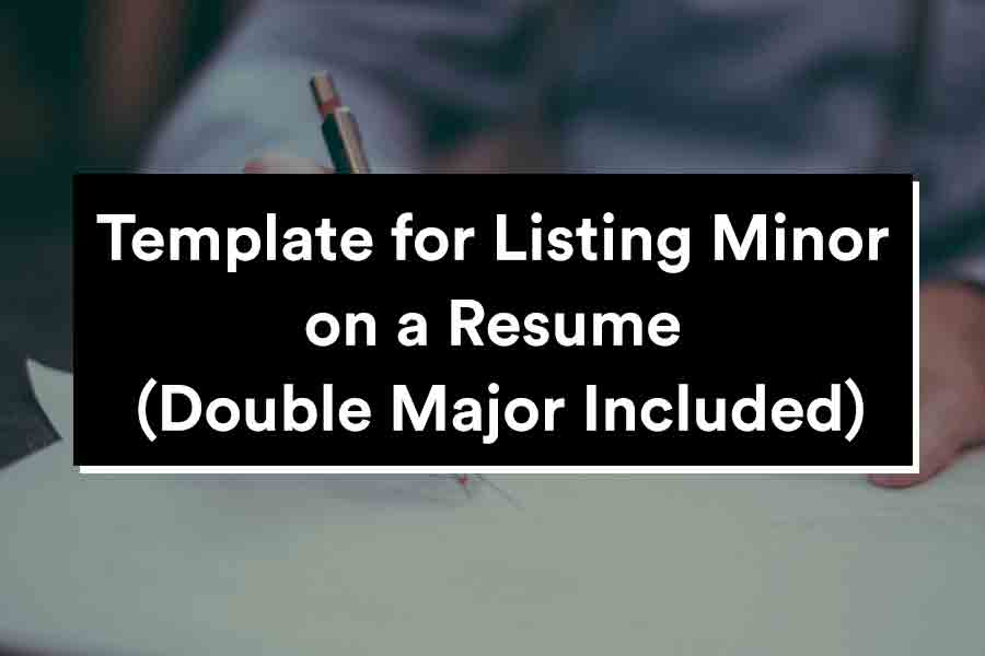 listing your minor degree on your resume