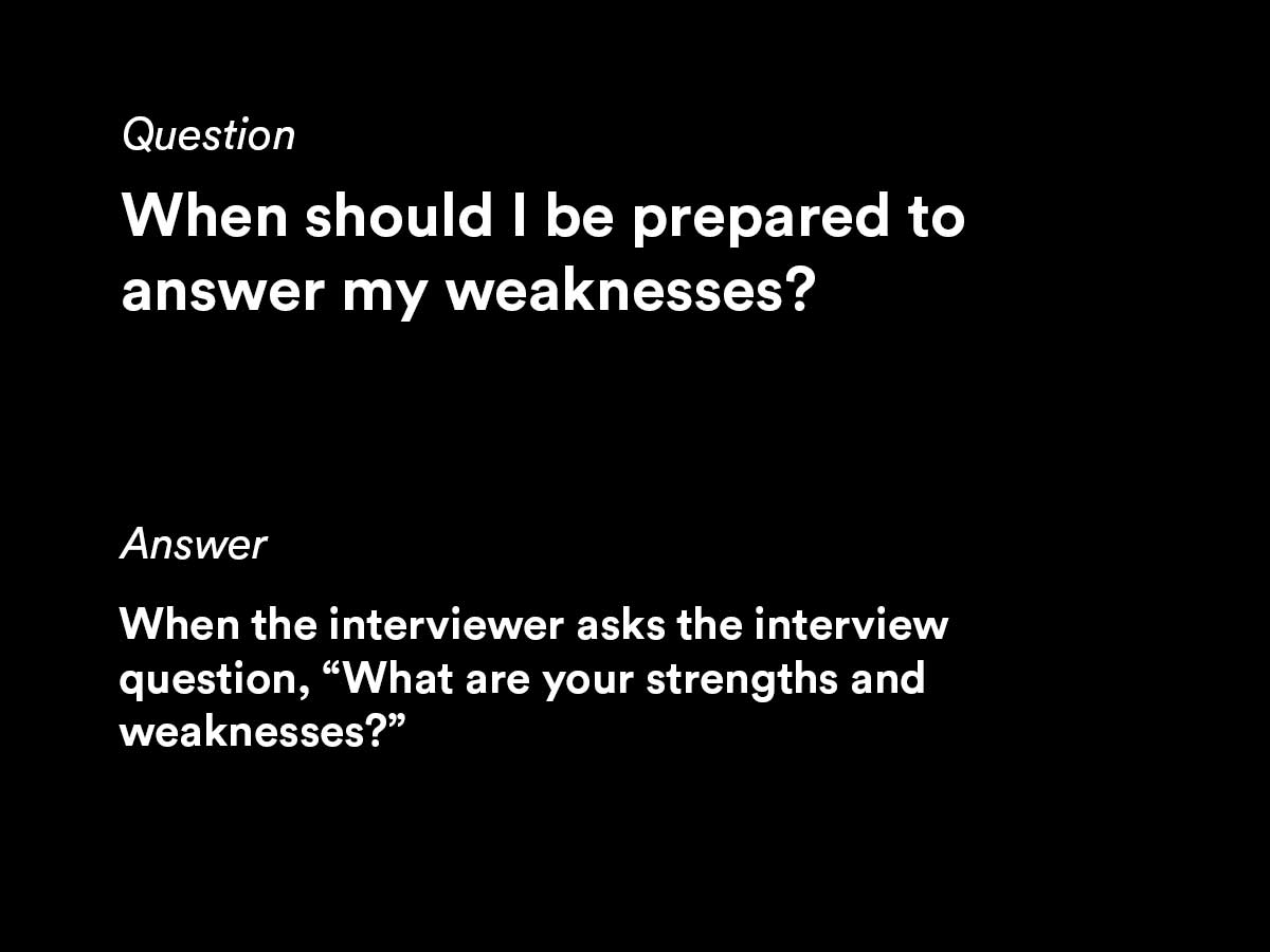 weaknesses interview question