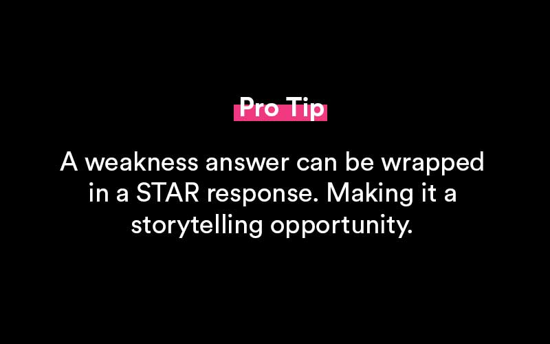 what is your greatest weakness pro tip